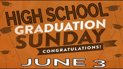 High School Graduate Recognition Sunday!
